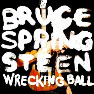 Bruce Springsteen - Wrecking Ball cover art - front