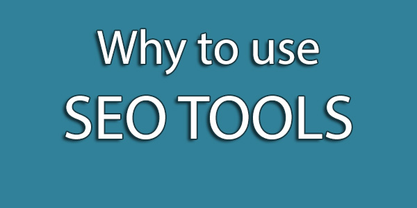 why-to-use-seo-tools