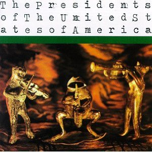 The Presidents Of The United States Of America - Self Titled album art (PUSA)