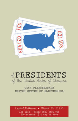 08 - Tour - Poster - PUSA / Presidents of USA with Pleaseeasaur and U.S.E