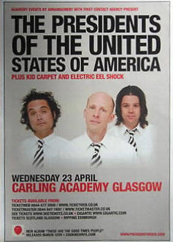 2008 - Tour Poster - Presidents Of THe USA / PUSA with with Electric Eel Shock, Kid Carpet