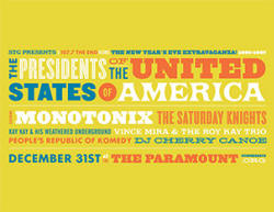 2008 - Poster - Presidents Of The USA / PUSA - The New Year's Eve Extravaganza