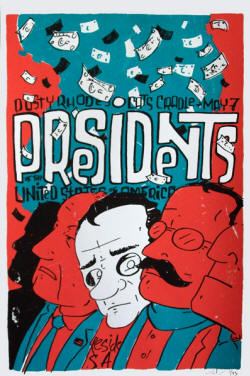 Poster 2009 - Presidents Of THE USA / PUSA - GIG
