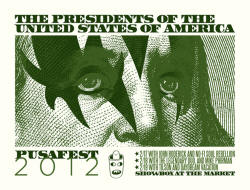 Presidents of the USA - PUSAfest 2012 Poster