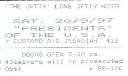 Presidents Of the USA / PUSA - Ticket - 1997-09-20 - The Zoo, Long Jetty, Australia with Custard, Jebediah