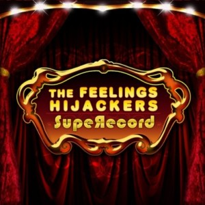 The Feelings Hijackers - SuperRecord album art