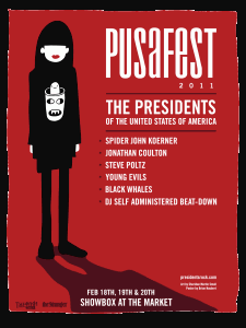 2011-02-18 pusafest - presidents of the usa poster