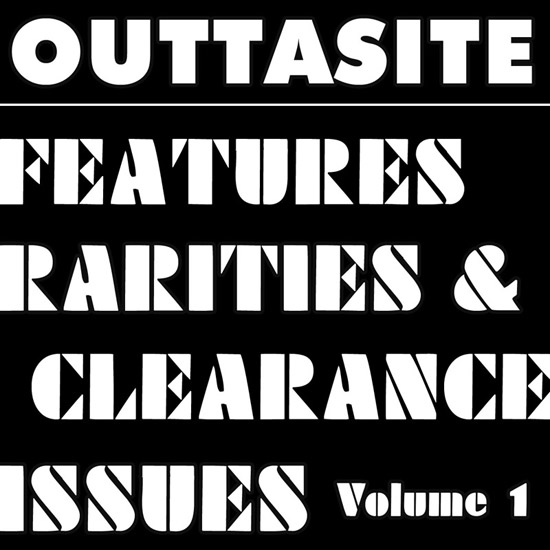 Outtasite-Features-Rarities-&-Clearance-Issues